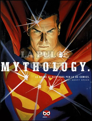 ICON #     7: MYTHOLOGY - LE OPERE DI ALEX ROSS PER LA DC COMICS