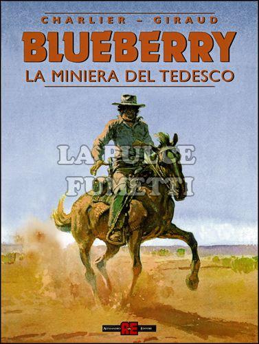 BLUEBERRY #    11: LA MINIERA DEL TEDESCO