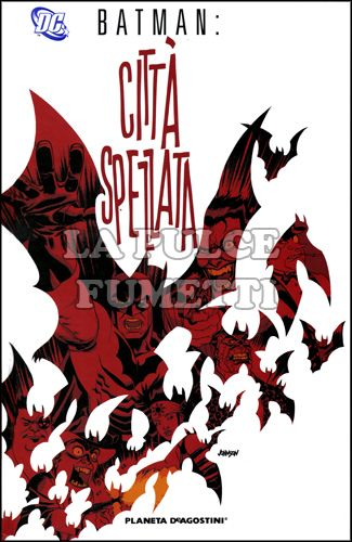 BATMAN: CITTA' SPEZZATA