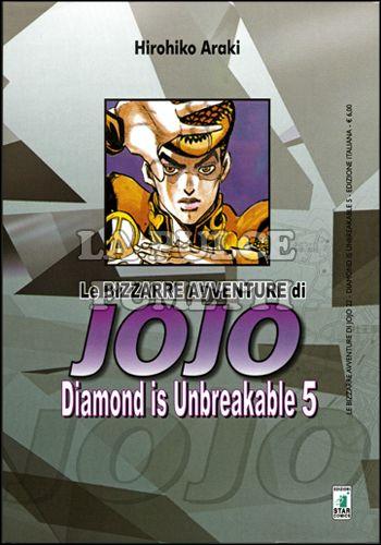 LE BIZZARRE AVVENTURE DI JOJO #    22 - DIAMOND IS UNBREAKABLE  5 (DI 12)