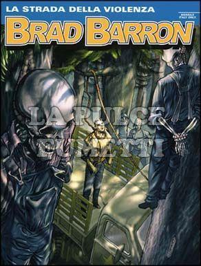 BRAD BARRON #     6: LA STRADA DELLA VIOLENZA