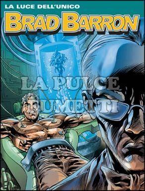BRAD BARRON #     7: LA LUCE DELL'UNICO