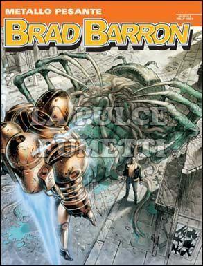 BRAD BARRON #    10: METALLO PESANTE
