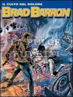 BRAD BARRON #    11: IL CULTO DEL DOLORE