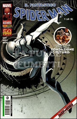 UOMO RAGNO #   570 - SPIDER-MAN - IL FANTASTICO SPIDER-MAN 1 (DI 2) - NO TACCUINO