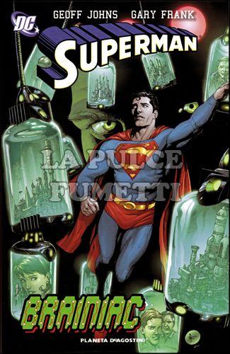 SUPERMAN - GEOFF JOHNS #     3: BRAINIAC