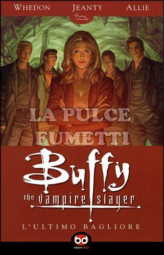 BUFFY STAGIONE  8 #     8: L'ULTIMO BAGLIORE
