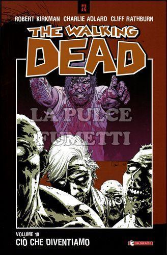 WALKING DEAD TP #    10: CIO' CHE DIVENTIAMO