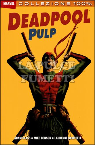 100% MARVEL - DEADPOOL  7: DEADPOOL PULP