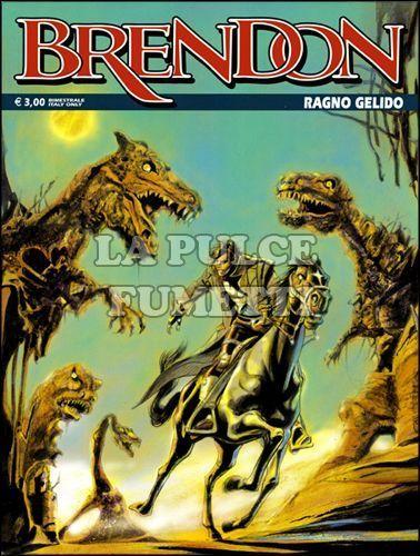 BRENDON #    82: RAGNO GELIDO