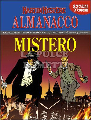 ALMANACCO DEL MISTERO 2012: L'OMBRA DI FANTOMAS
