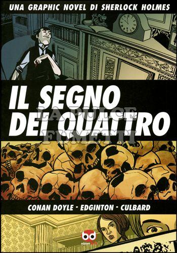 SHERLOCK HOLMES #     2: IL SEGNO DEI QUATTRO