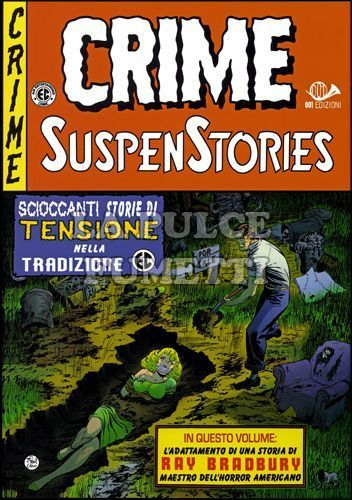 CRIME SUSPENSTORIES #     3: IL NODO SCORSOIO