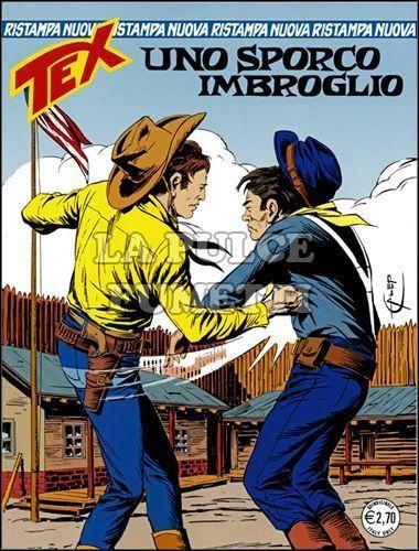 TEX NUOVA RISTAMPA #   292: UNO SPORCO IMBROGLIO