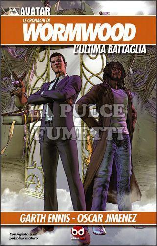 CRONACHE DI WORMWOOD #     2 - L'ULTIMA BATTAGLIA