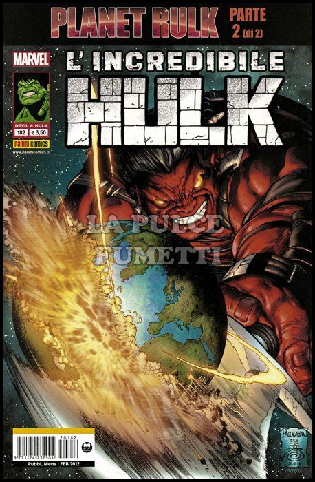 DEVIL E HULK #   182 - L'INCREDIBILE HULK - PLANET RULK 2 (DI 2)