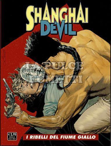 SHANGHAI DEVIL #     4: I RIBELLI DEL FIUME GIALLO