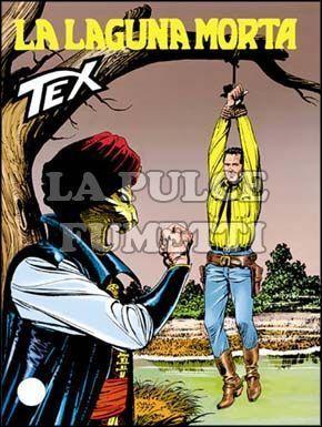 TEX GIGANTE #   444: LA LAGUNA MORTA
