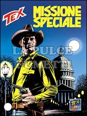 TEX GIGANTE #   450: MISSIONE SPECIALE
