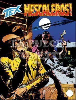 TEX GIGANTE #   459: MESCALEROS!