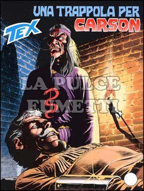 TEX GIGANTE #   502: UNA TRAPPOLA PER CARSON