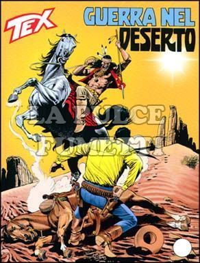 TEX GIGANTE #   505: GUERRA NEL DESERTO