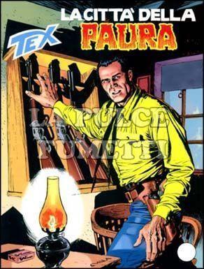 TEX GIGANTE #   512: LA CITTA'  DELLA PAURA