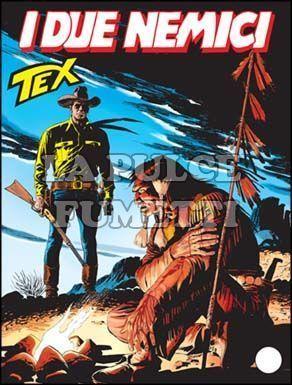 TEX GIGANTE #   524: I DUE NEMICI
