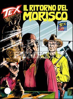TEX GIGANTE #   452: IL RITORNO DEL MORISCO