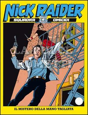 NICK RAIDER #     2: IL MISTERO DELLA MANO TAGLIATA