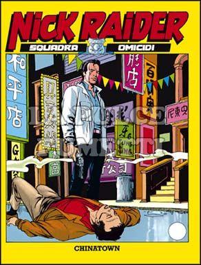 NICK RAIDER #     4: CHINATOWN