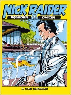 NICK RAIDER #     6: IL CASO GERONIMO