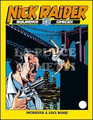 NICK RAIDER #     7: INCHIESTA A LUCI ROSSE