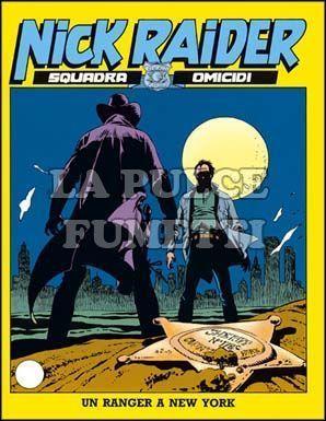 NICK RAIDER #    25: UN RANGER A NEW YORK