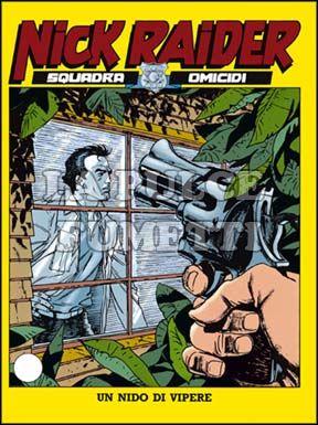 NICK RAIDER #    31: UN NIDO DI VIPERE