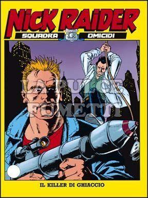 NICK RAIDER #    37: IL KILLER DI GHIACCIO