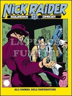 NICK RAIDER #    40: ALL'OMBRA DELL'IMPERATORE