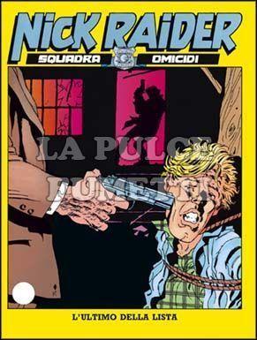 NICK RAIDER #    46: L'ULTIMO DELLA LISTA