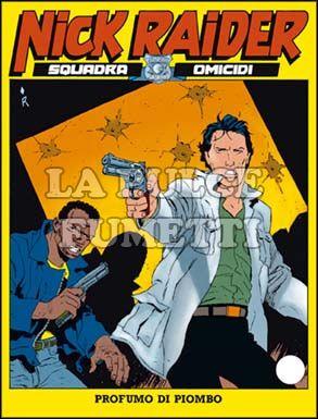NICK RAIDER #    55: PROFUMO DI PIOMBO