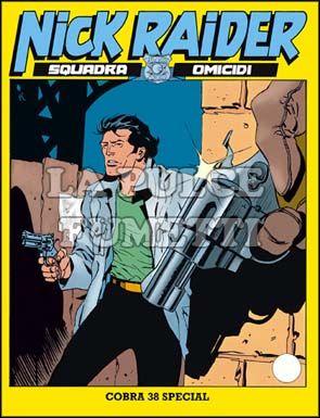 NICK RAIDER #    58: COBRA 38 SPECIAL