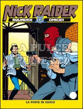 NICK RAIDER #    59: LA POSTA IN GIOCO