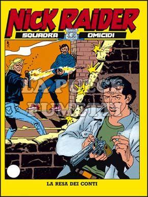 NICK RAIDER #    60: LA RESA DEI CONTI