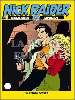 NICK RAIDER #    61: LA LUNGA OMBRA