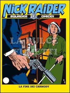 NICK RAIDER #    66: LA FINE DEI CARMODY