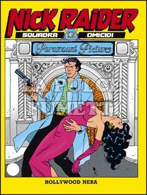 NICK RAIDER #    68: HOLLYWOOD NERA