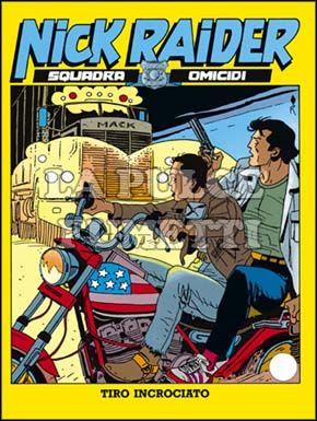 NICK RAIDER #    72: TIRO INCROCIATO