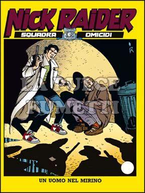 NICK RAIDER #    74: UN UOMO NEL MIRINO