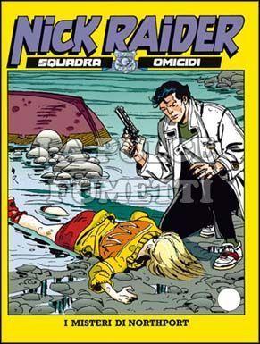 NICK RAIDER #    77: I MISTERI DI NORTHPORT