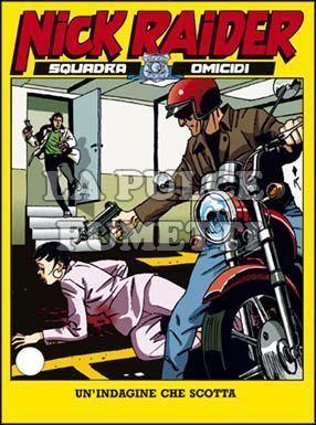 NICK RAIDER #    78: UN'INDAGINE CHE SCOTTA