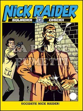 NICK RAIDER #    80: UCCIDETE NICK RAIDER!